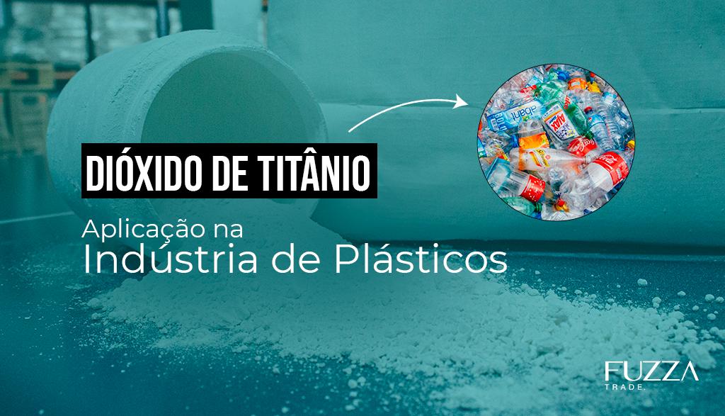 Dióxido de Titânio em Plásticos